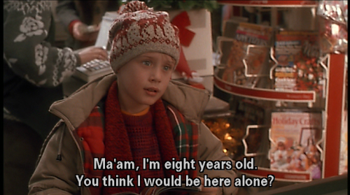 A1 home alone quotes - Ma'am, I'm eight years old. You think I would be here alone ?