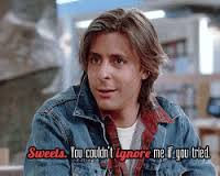A11 breakfast club quotes - Sweets, you couldn't ignore me if you tried.