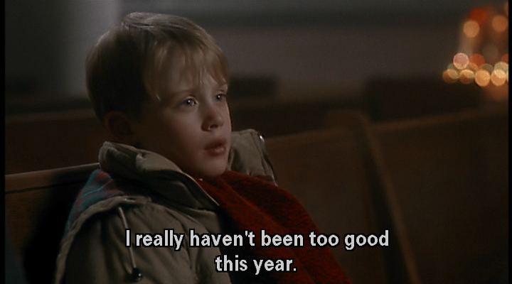 A12 home alone quotes. I really haven't been too good this year.