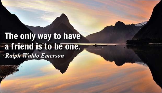 A13 quotes about friends - The only way to have a friend is to be one. Ralph Waldo Emerson.
