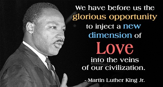 We have before us the glorious opportunity to inject a new dimension of love into the veins of our civilization.
