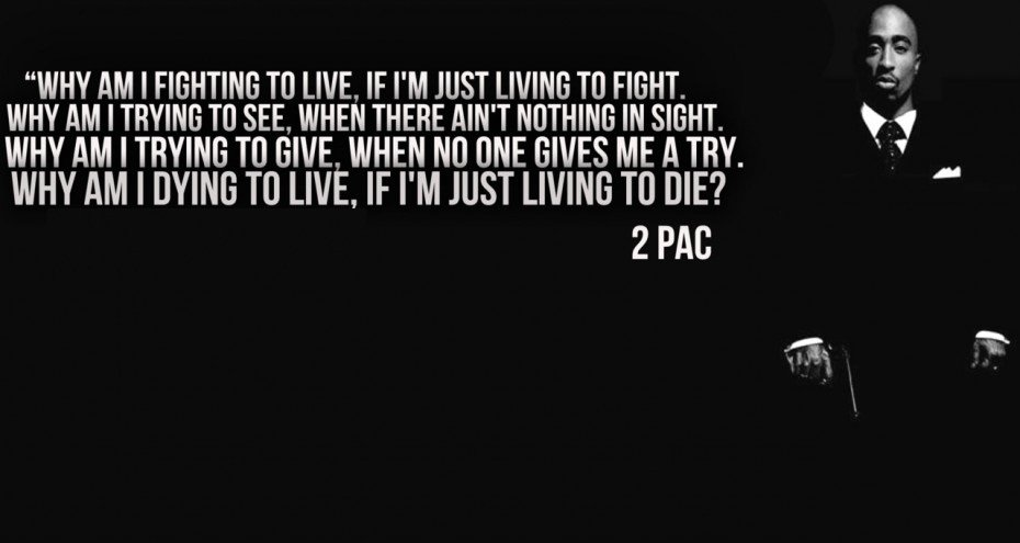 A17 gangster quotes - Why am I fighting to live, If I'm just living to fight. Why am I trying to see when there ain't nothing in sight. Why am I trying to give, when no one gives me a try. Why am I dying to love, if I'm just living to die ?