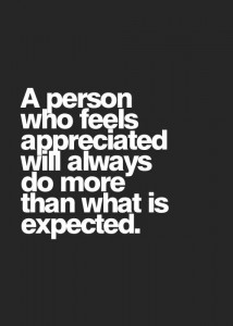 A20 recognition quotes - A person who feels appreciated will always do more than what is expected.