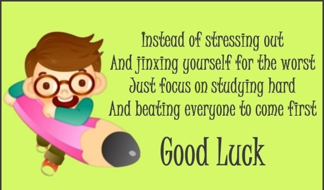 A23 Instead of stressing out and jinxing yourself for the worse. Just focus on studying hard and beating everyone to come first. Good Luck.