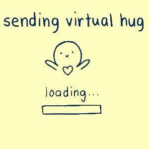 Sending virtual hug.