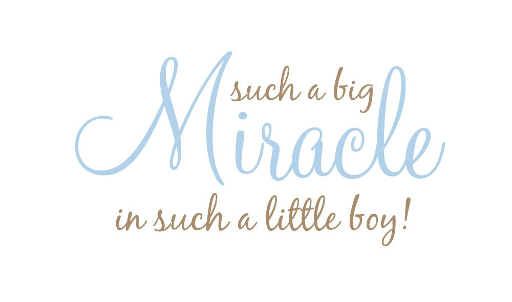 baby boy quotes A18. Such a big miracle in such a little boy.