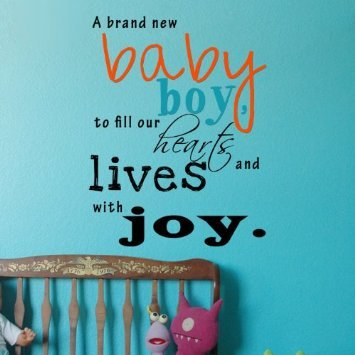 baby boy quotes A20. A brand new baby boy, to fill our hearts and lives with joy.