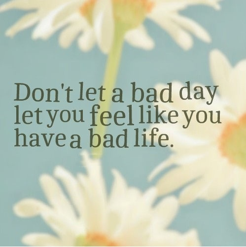 bad day quotes A11