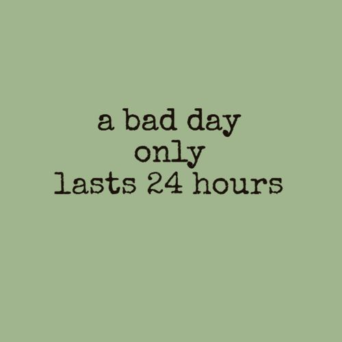 bad day quotes A13