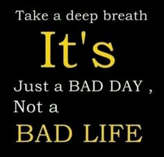 bad day quotes A5