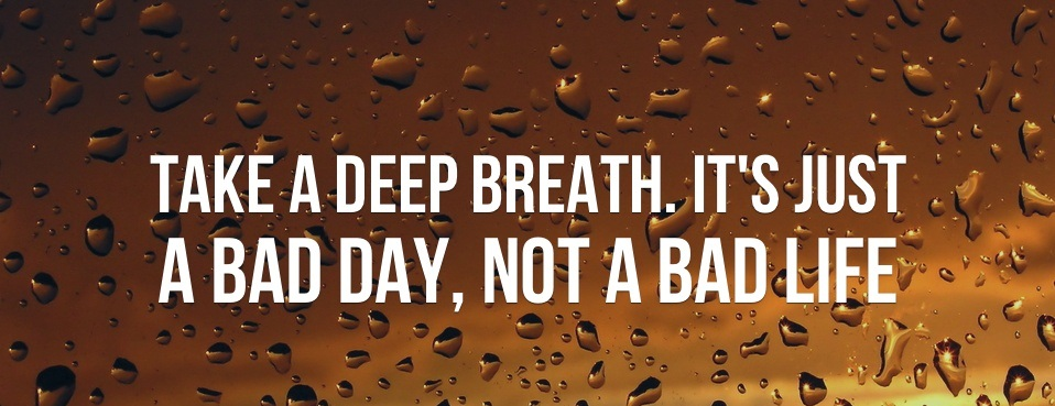 bad day quotes A8