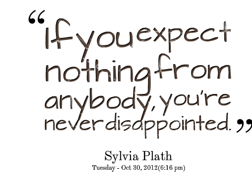disappointed quotes A7