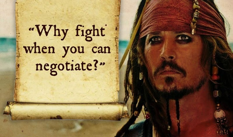jack sparrow quotes - Why fight, when you can negotiate ?