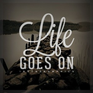 life goes on quotes A14