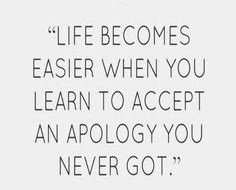 td jakes quotes A13. Life becomes easier when you learn to accept an apology you never got.