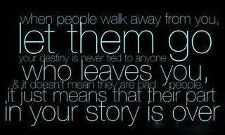 td jakes quotes A8. Let them go who leaves you, it just means that their part in your story is over.